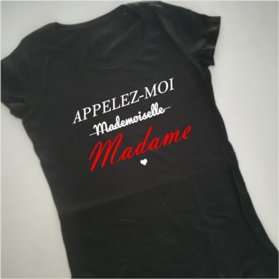 Tee shirt MC femme - Appelez moi Madame