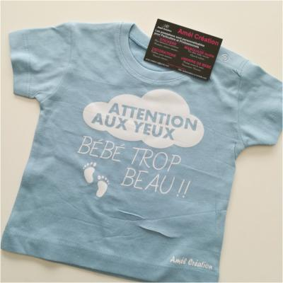 Tee shirt MC - Attention au yeux bébé trop beau