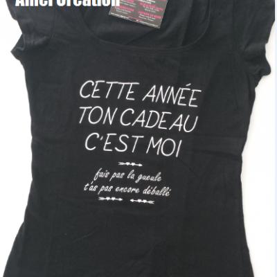 Tee shirt MC femme - Cette année ton cadeau c'est moi