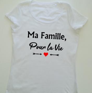 Tee shirt MC femme - Ma Famille, pour la vie