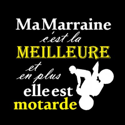 Tee shirt MC femme - Ma marraine c'est la meilleure et en plus elle est motarde