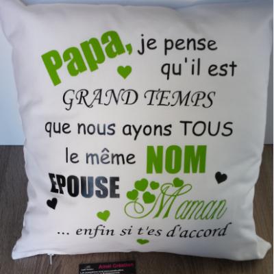 Coussin coton  - PAPA/MAMAN  je pense qu'il est grand temps... épouse maman/papa - 40x40 ou 35x25