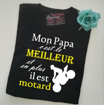 Tee shirt MC homme - Mon (notre) papa (ou autre) c'est le meilleur et en plus il est motard