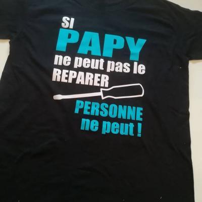 Tee shirt MC homme - Si Papa (ou autre) ne peut pas le réparer...
